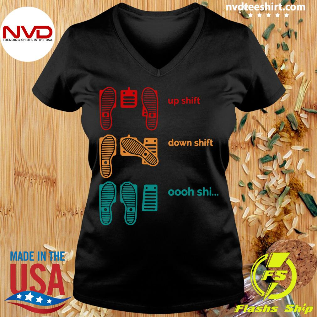 Official Up Shift Down Shift Oh Shi T-s Ladies tee