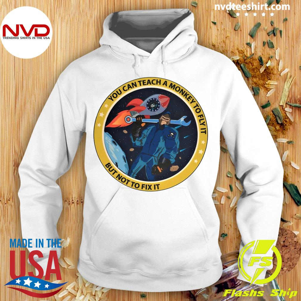 Funny Bigfoot You Can Teach A Monkey To Fly It But Not To Fix It T-s Hoodie