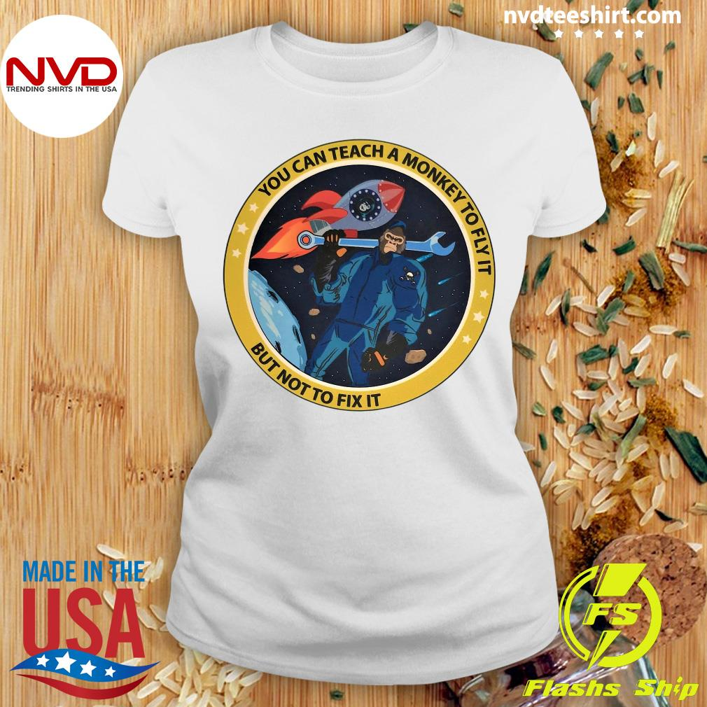 Funny Bigfoot You Can Teach A Monkey To Fly It But Not To Fix It T-s Ladies tee