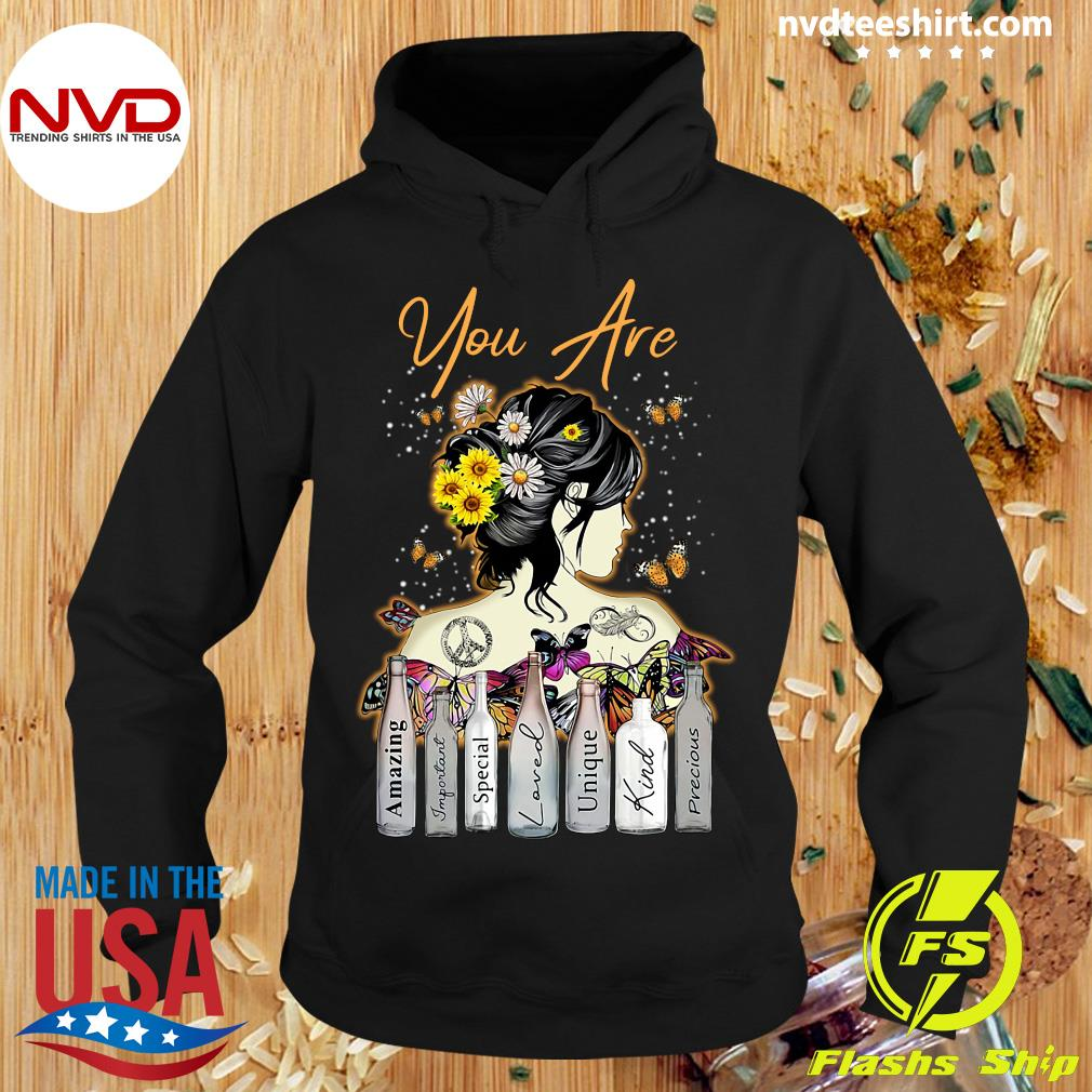 Funny Girl Sunflower You Are Amazing Important Special Loved Unique Kind Precious T-s Hoodie