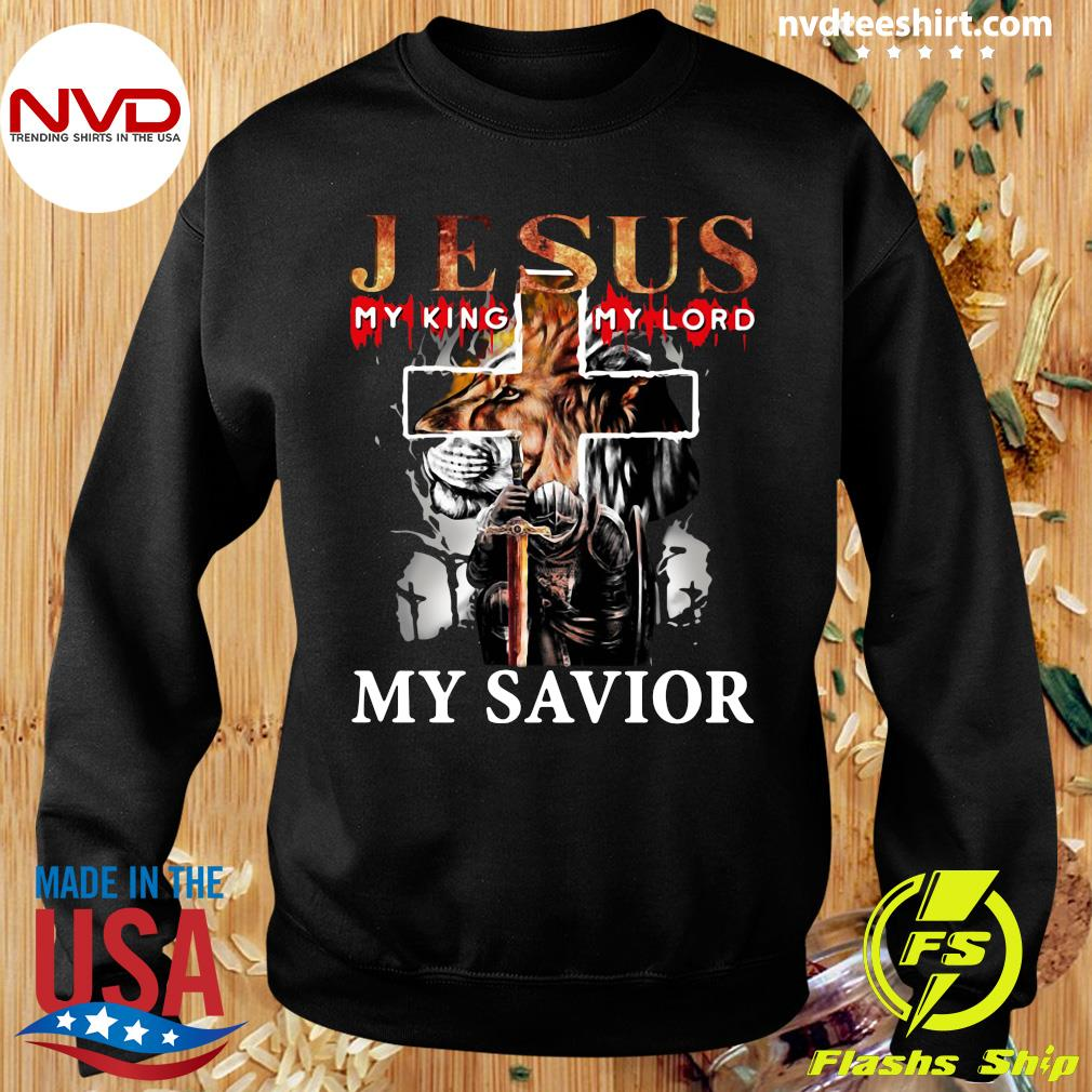Funny Lion Jesus My King My Lord My Savior T-s Sweater
