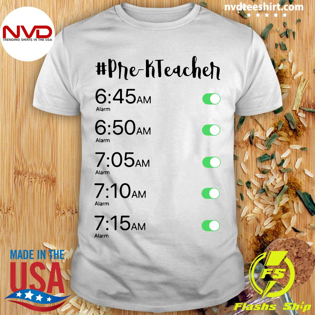 Official Alarm Clock Pre-K Teacher T-shirt