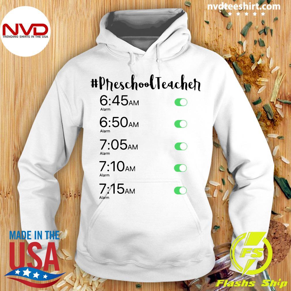 Official Alarm Clock #Preschool Teacher T-s Hoodie