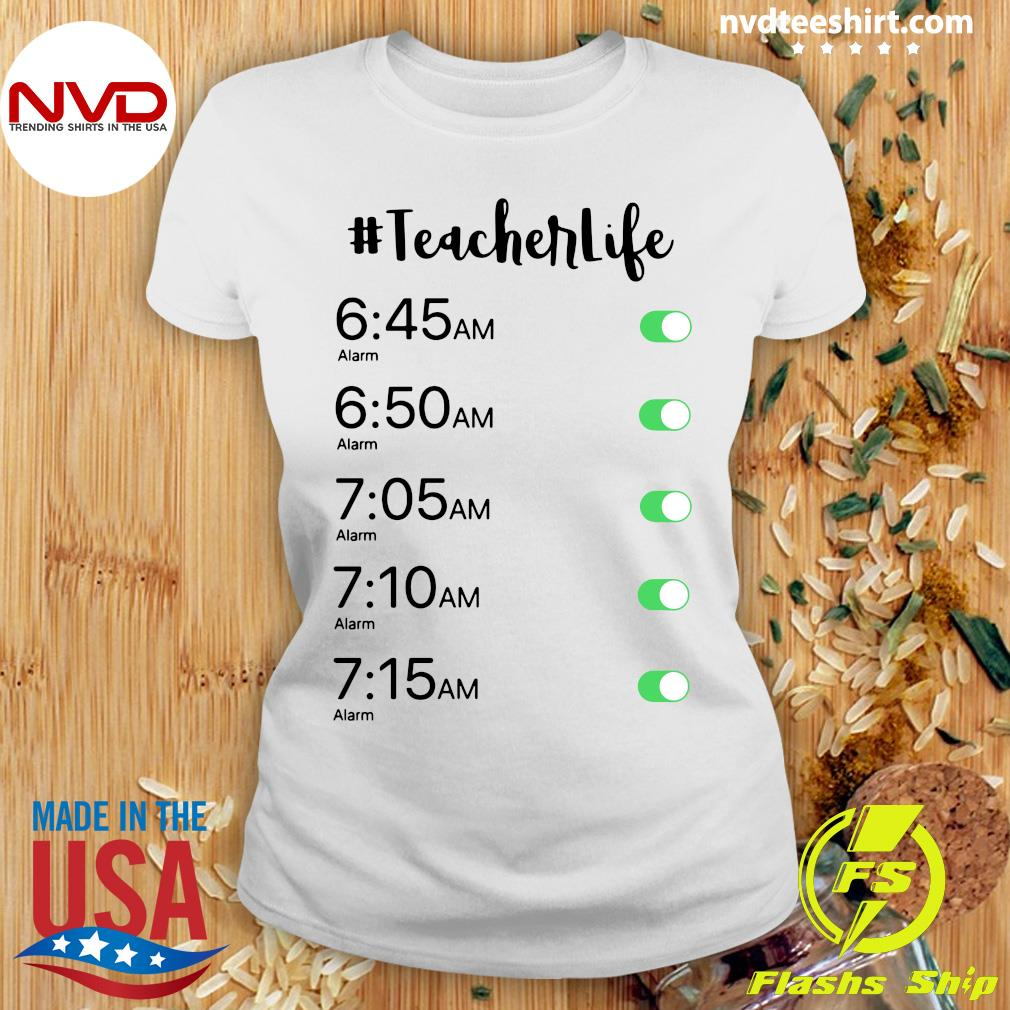 Official Alarm Clock #Teacher Life T-s Ladies tee