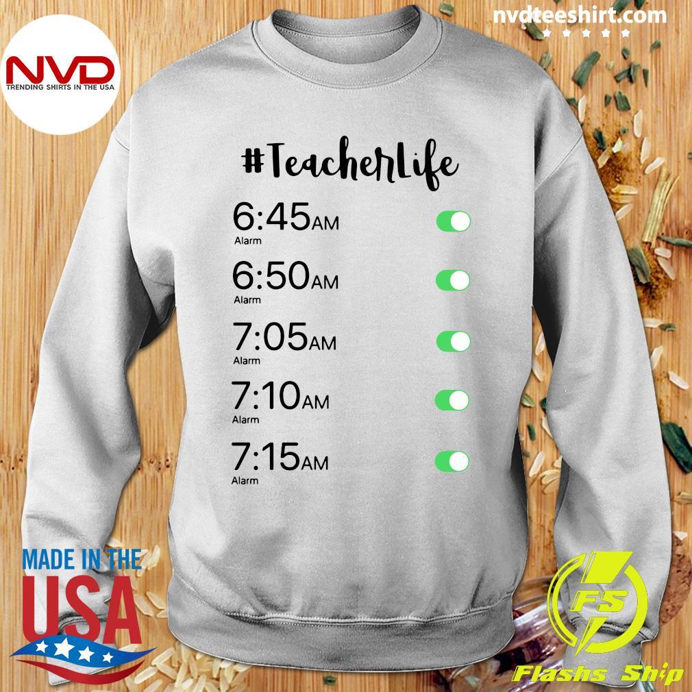 Official Alarm Clock #Teacher Life T-s Sweater