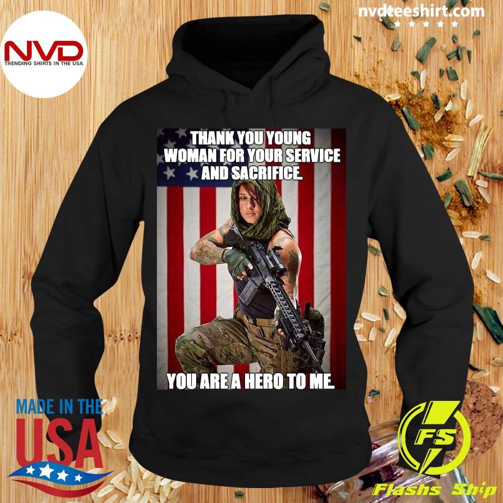 Official American Flag Thank You Young Woman For Your Service And Sacrifice You Are A Hero To Me T-s Hoodie