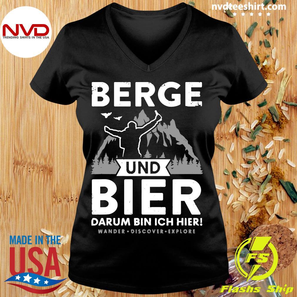 Official Berge Und Bier Darum Bin Ich Hier Wandern Alpen Hütten Berg T-s Ladies tee