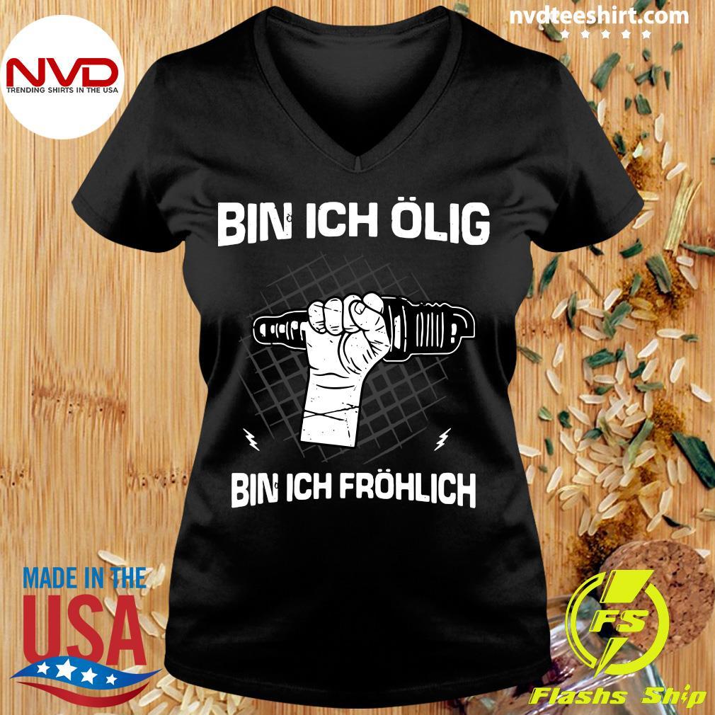 Official Bin Ich Ölig Bin Ich Fröhlich Organic Basic T-s Ladies tee