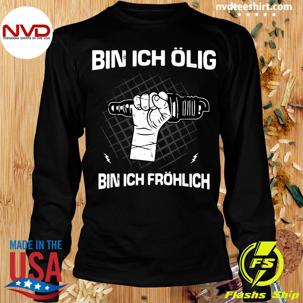 Official Bin Ich Ölig Bin Ich Fröhlich Organic Basic T-s Longsleeve