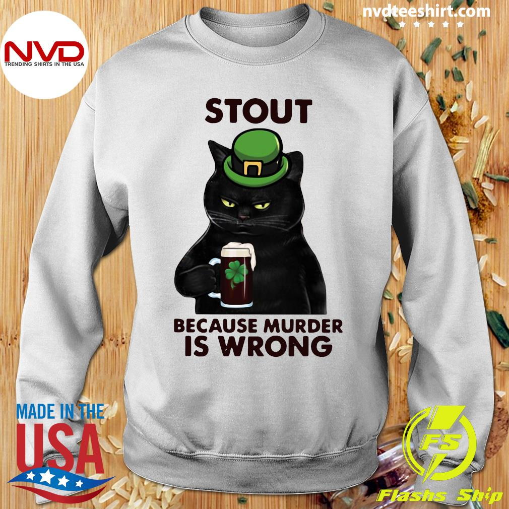 Official Black Cat Stout Because Murder Is Wrong T-s Sweater