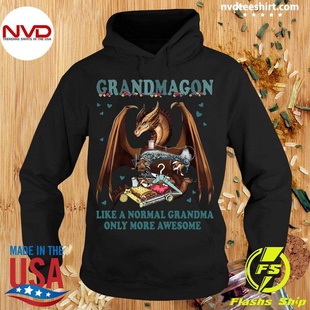 Official Grandmagon On Like Normal Grandma Only More Awesome T-s Hoodie