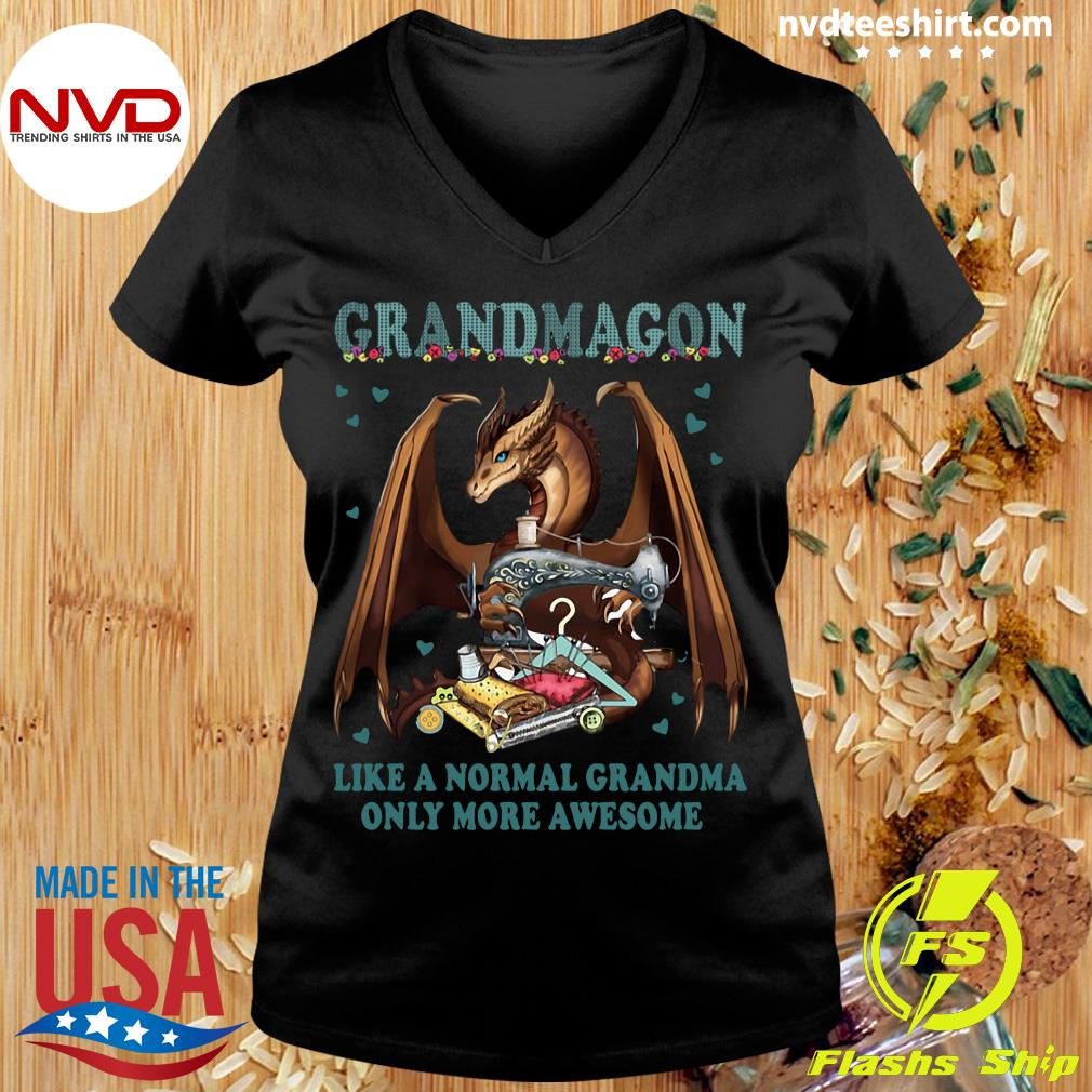 Official Grandmagon On Like Normal Grandma Only More Awesome T-s Ladies tee