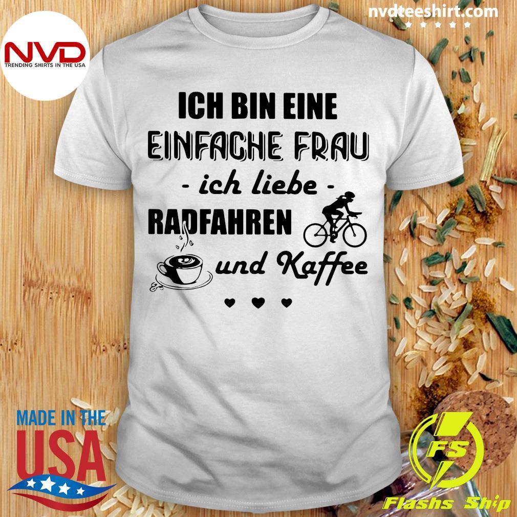 Official Ich Bin Eine Einfache Frau Ich Liebe Radfahren