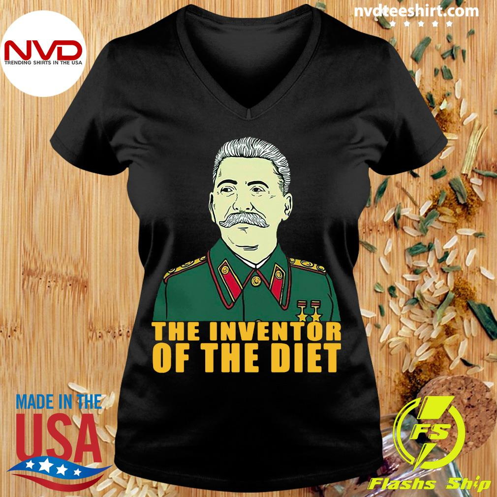 Official Joseph Stalin The Inventor Of The Diet T-s Ladies tee