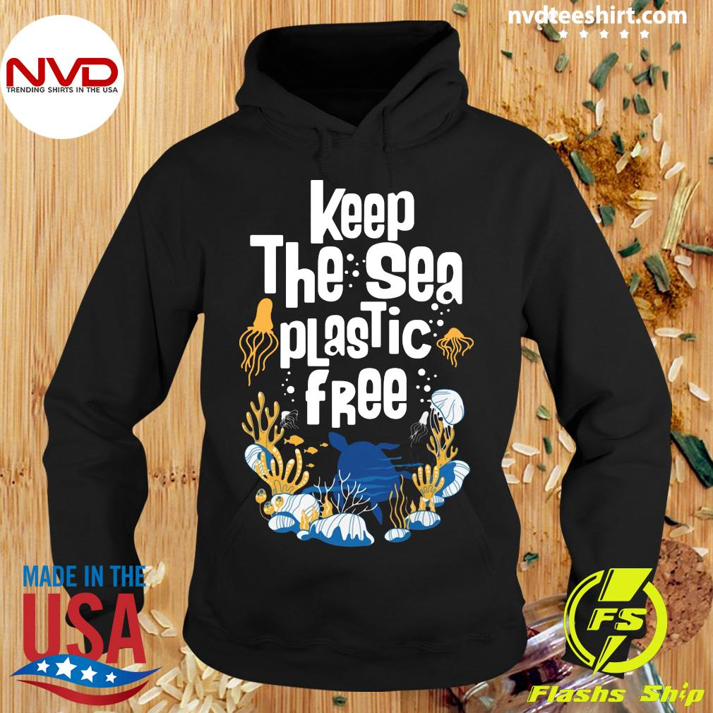 Official Keep The Sea Plastic Free T-s Hoodie