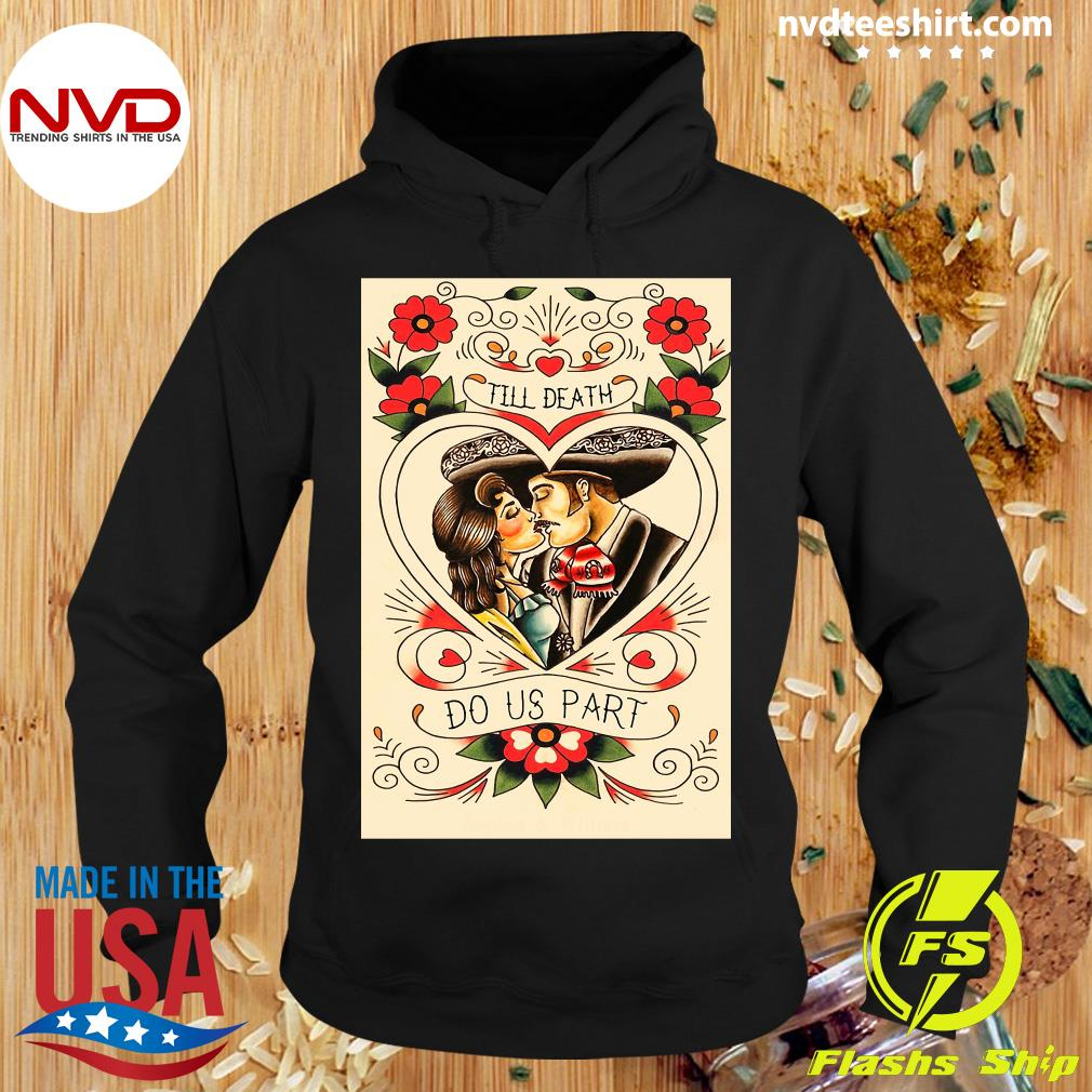 Official Mexican Couple Till Death Do Us Part T-s Hoodie