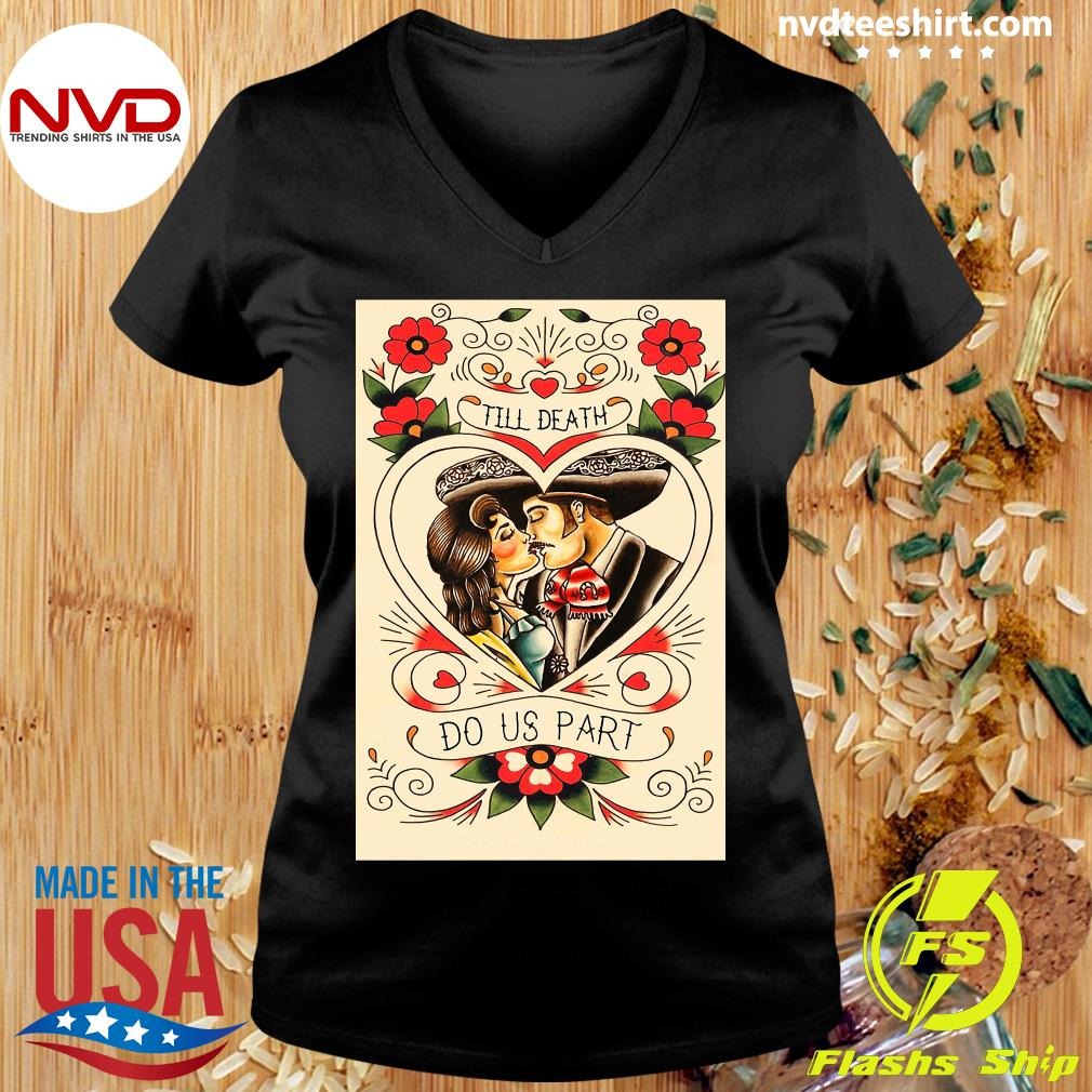 Official Mexican Couple Till Death Do Us Part T-s Ladies tee