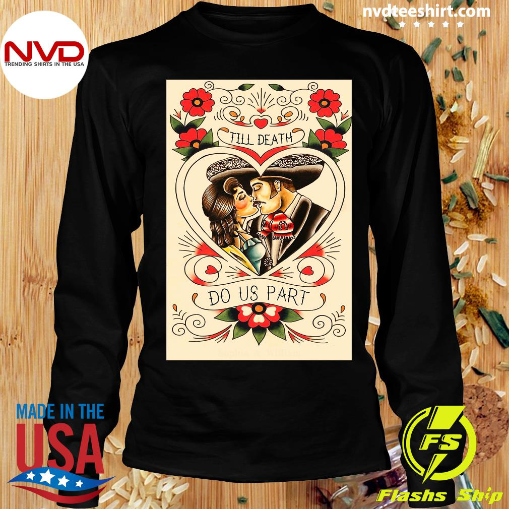 Official Mexican Couple Till Death Do Us Part T-s Longsleeve