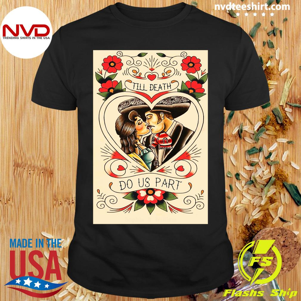 Official Mexican Couple Till Death Do Us Part T-shirt