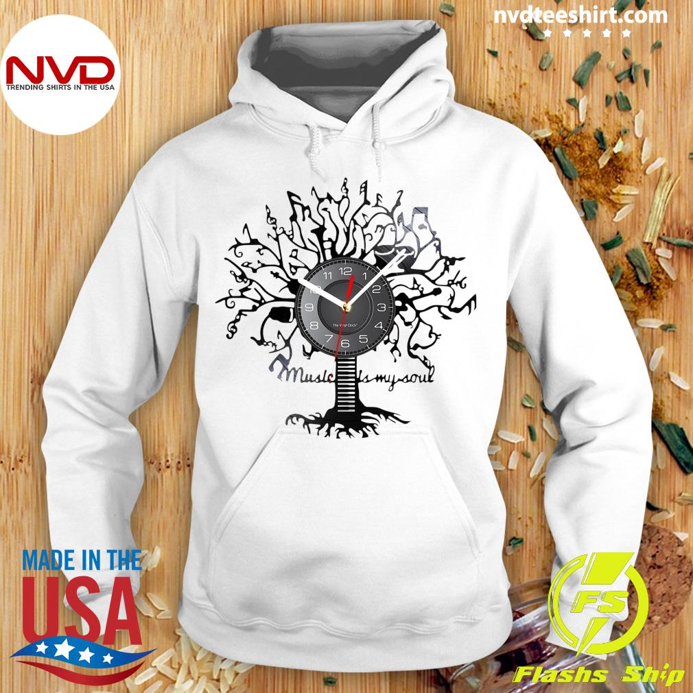 Official Music Is My Soul Tree Wall Clock T-s Hoodie