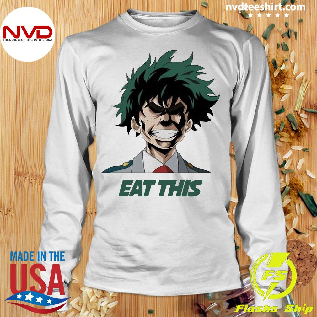 Official My Hero Academia Eat This T-s Longsleeve