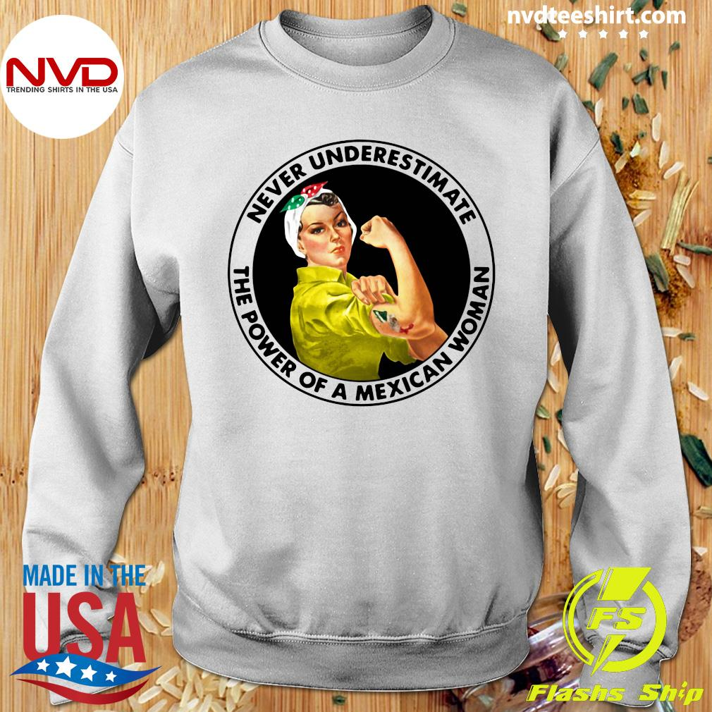 Official Never Underestimate The Power of A Mexican Woman T-s Sweater