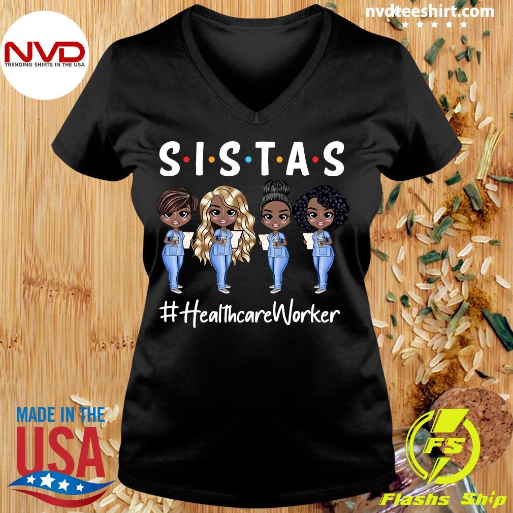 Official Nurse Sistas Healthcare Worker T-s Ladies tee