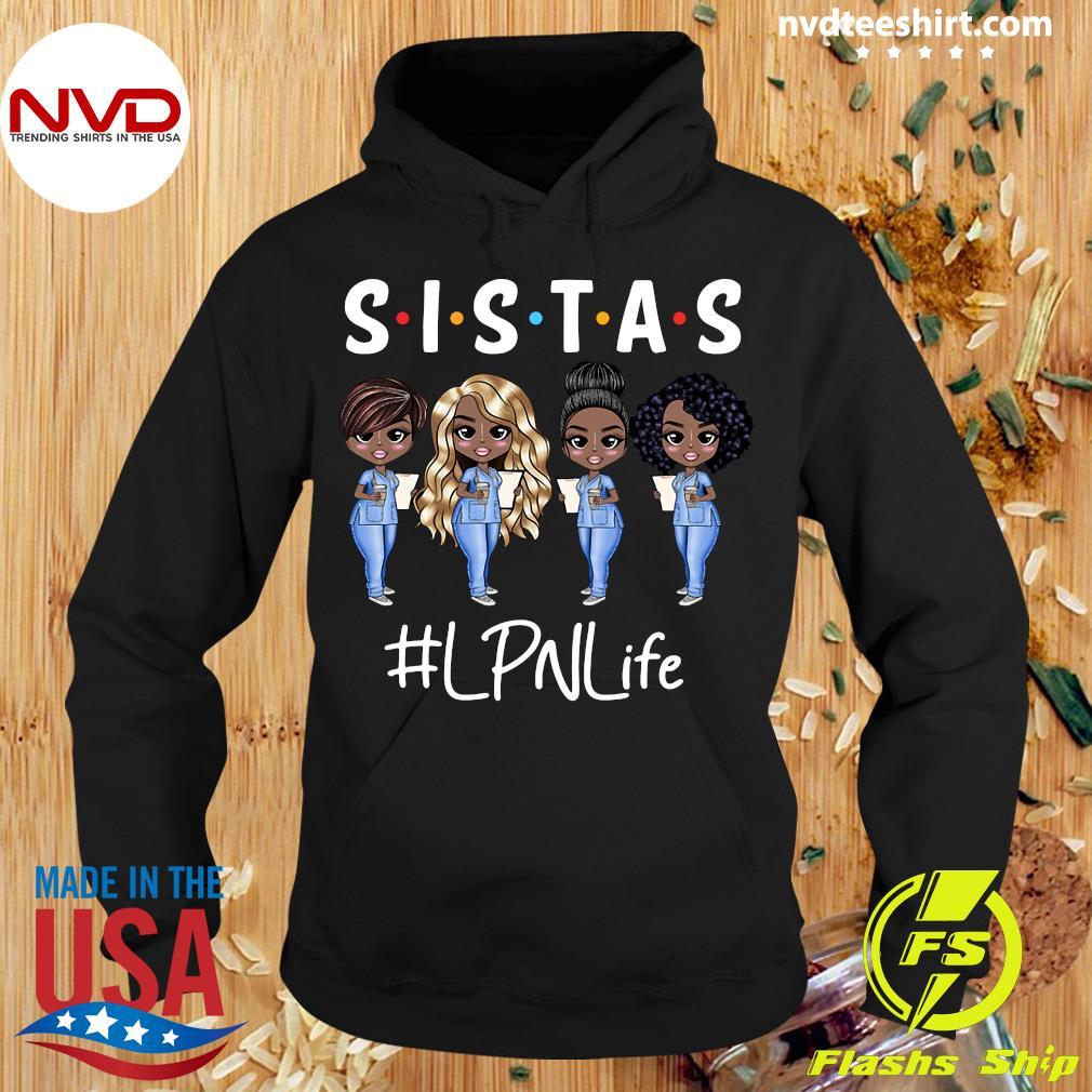 Official Nurse Sistas LPN Life T-s Hoodie