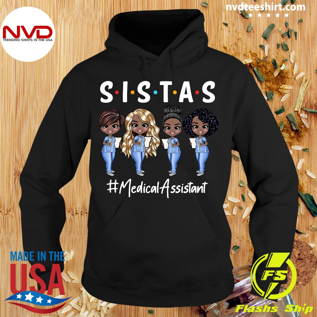 Official Nurse Sistas Medical Assistant T-s Hoodie