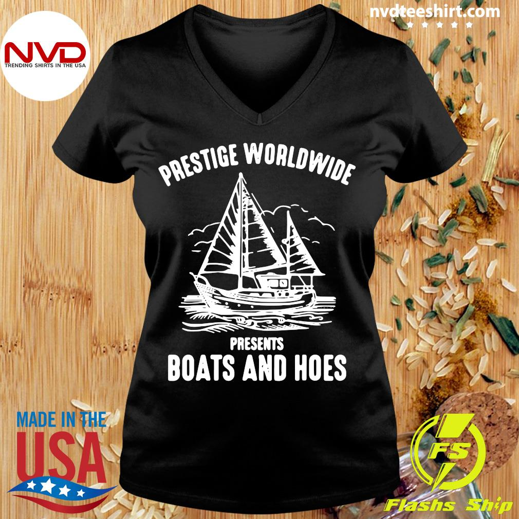 Official Prestige Worldwide Presents Boats And Hoes T-s Ladies tee
