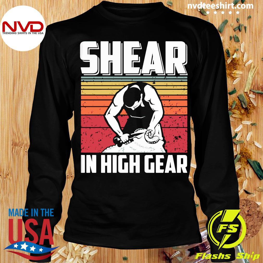 Official Shear In High Gear Vintage T-s Longsleeve