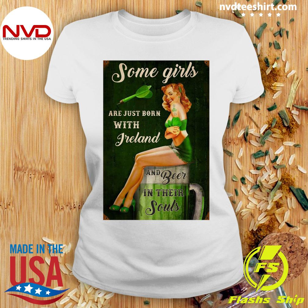 Official Some Girls Are Just Born With Freland And Beer In Their Souls T-s Ladies tee