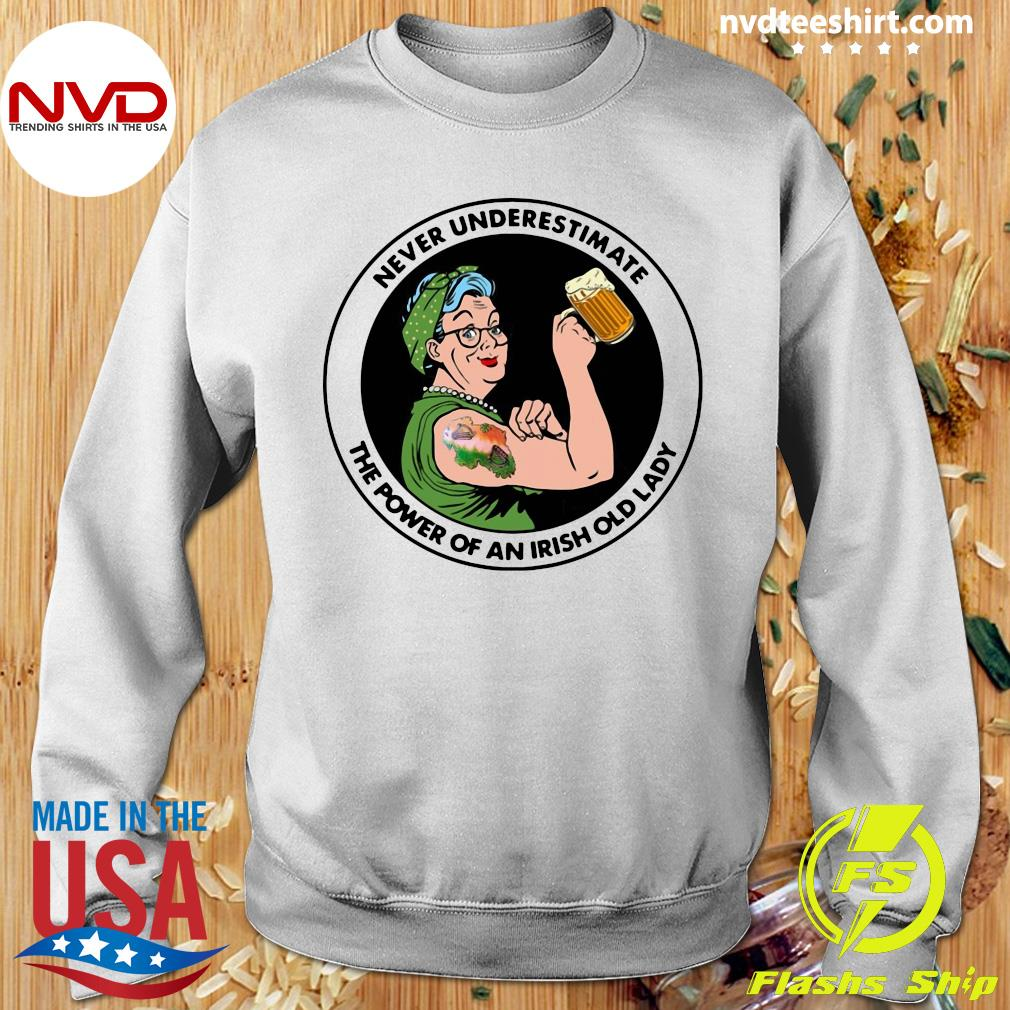 Official Strong Grandma Drink Beer Never Underestimate An Irish Old Lady T-s Sweater