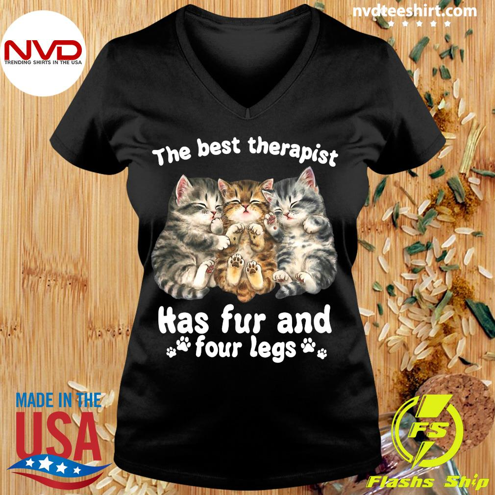 Official The Best Therapist Has Fur And Four Legs Cat Lover Gift Cat T-s Ladies tee