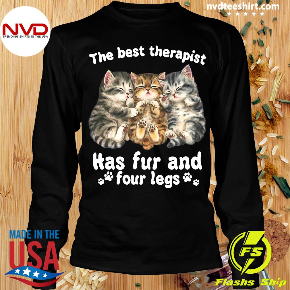 Official The Best Therapist Has Fur And Four Legs Cat Lover Gift Cat T-s Longsleeve