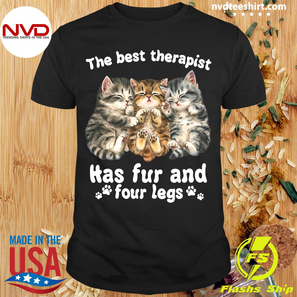 Official The Best Therapist Has Fur And Four Legs Cat Lover Gift Cat T-shirt