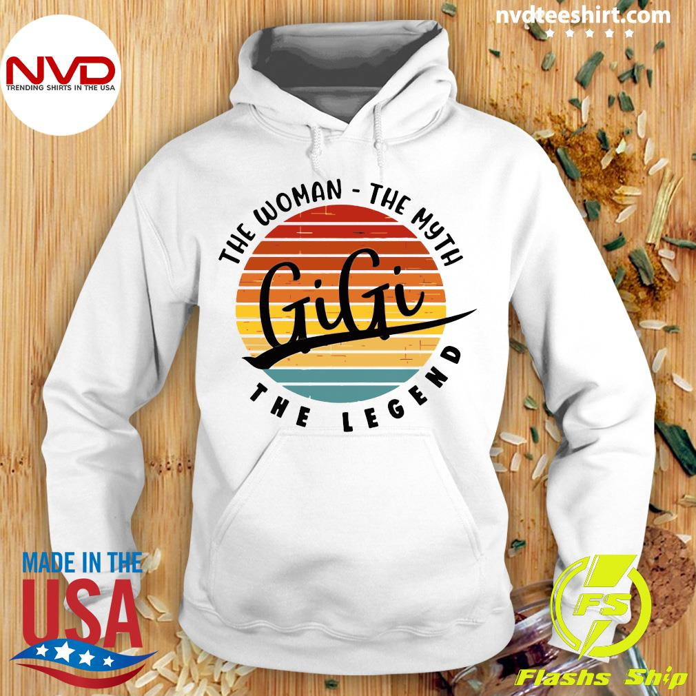 Official The Woman The Myth Gigi The Legend Vintage Retro T-s Hoodie
