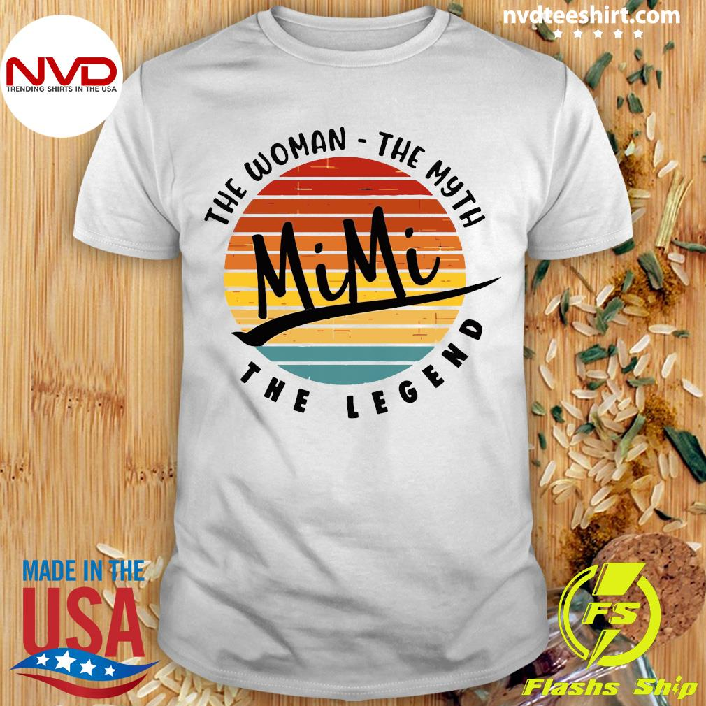 Official The Woman The Myth Mimi The Legend Vintage Retro T-shirt