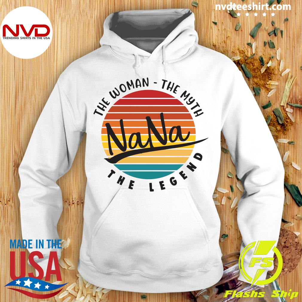 Official The Woman The Myth Nana The Legend Vintage Retro T-s Hoodie