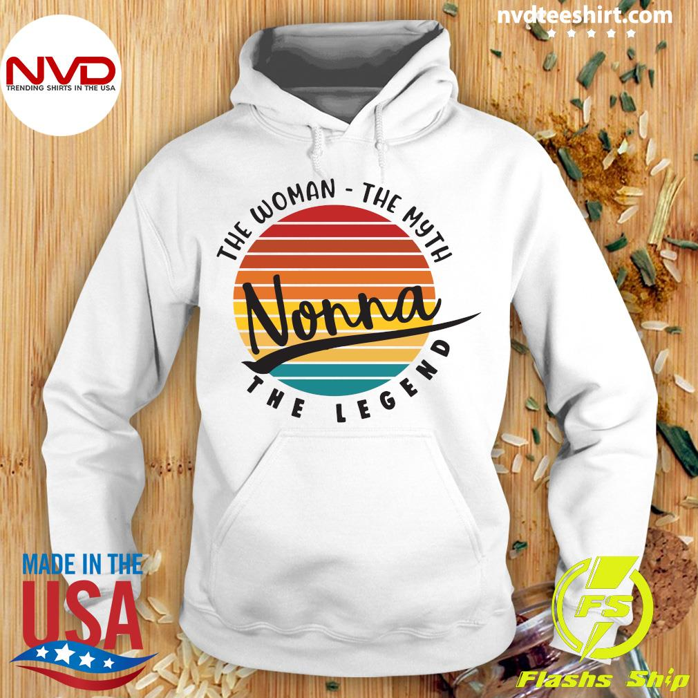 Official The Woman The Myth Nonna The Legend Vintage Retro T-s Hoodie