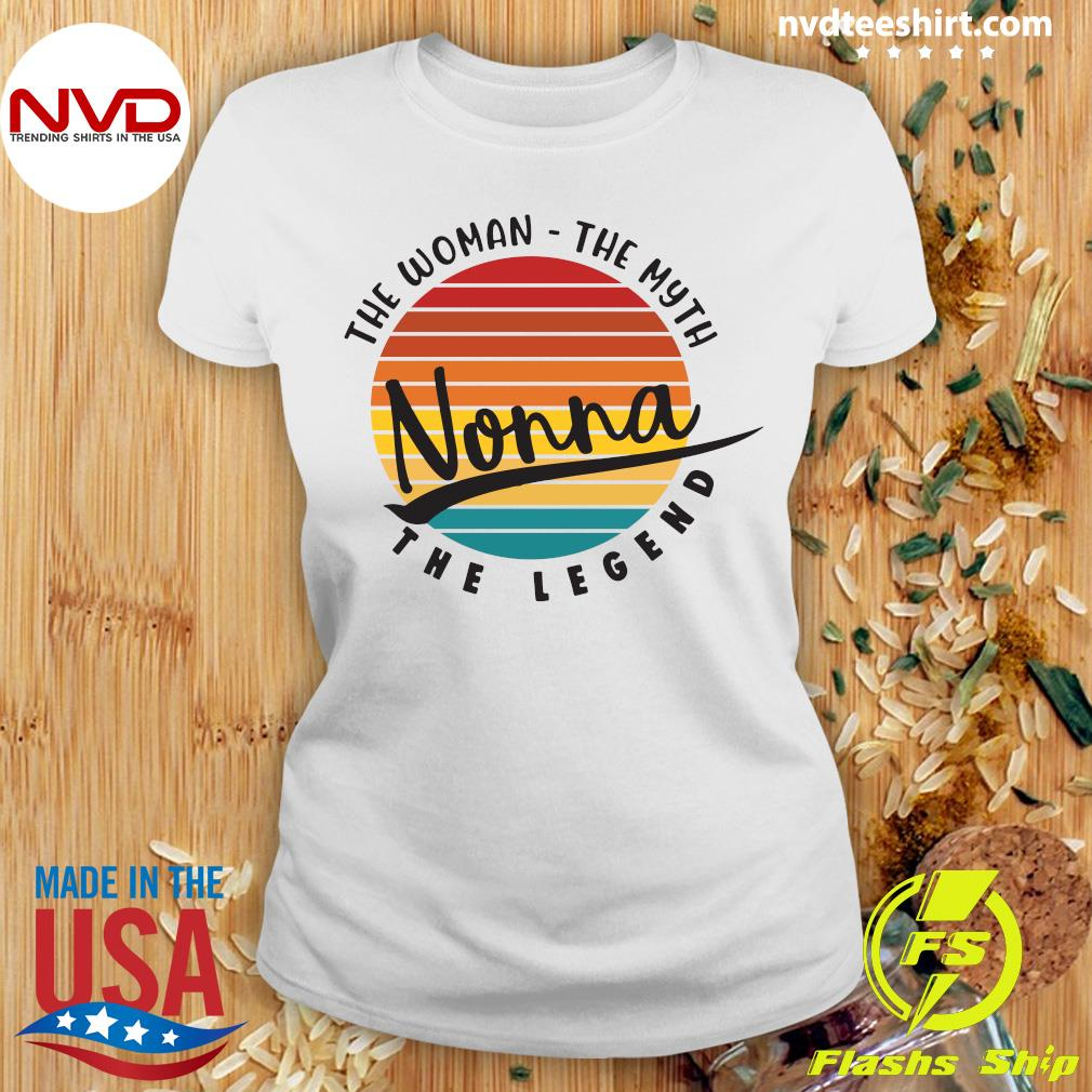 Official The Woman The Myth Nonna The Legend Vintage Retro T-s Ladies tee