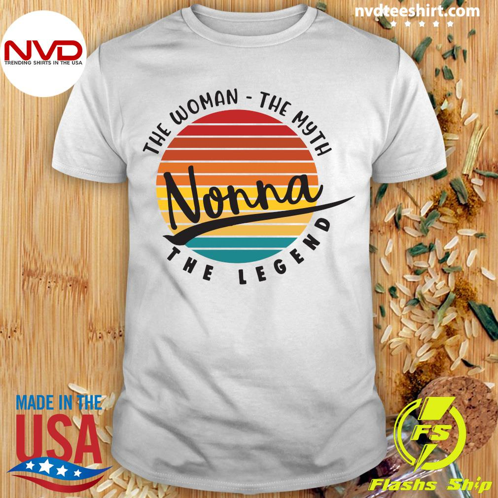 Official The Woman The Myth Nonna The Legend Vintage Retro T-shirt