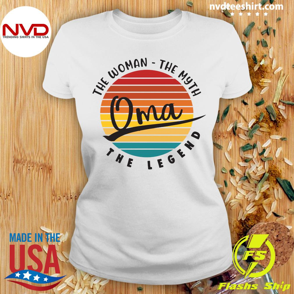 Official The Woman The Myth Oma The Legend Vintage Retro T-s Ladies tee