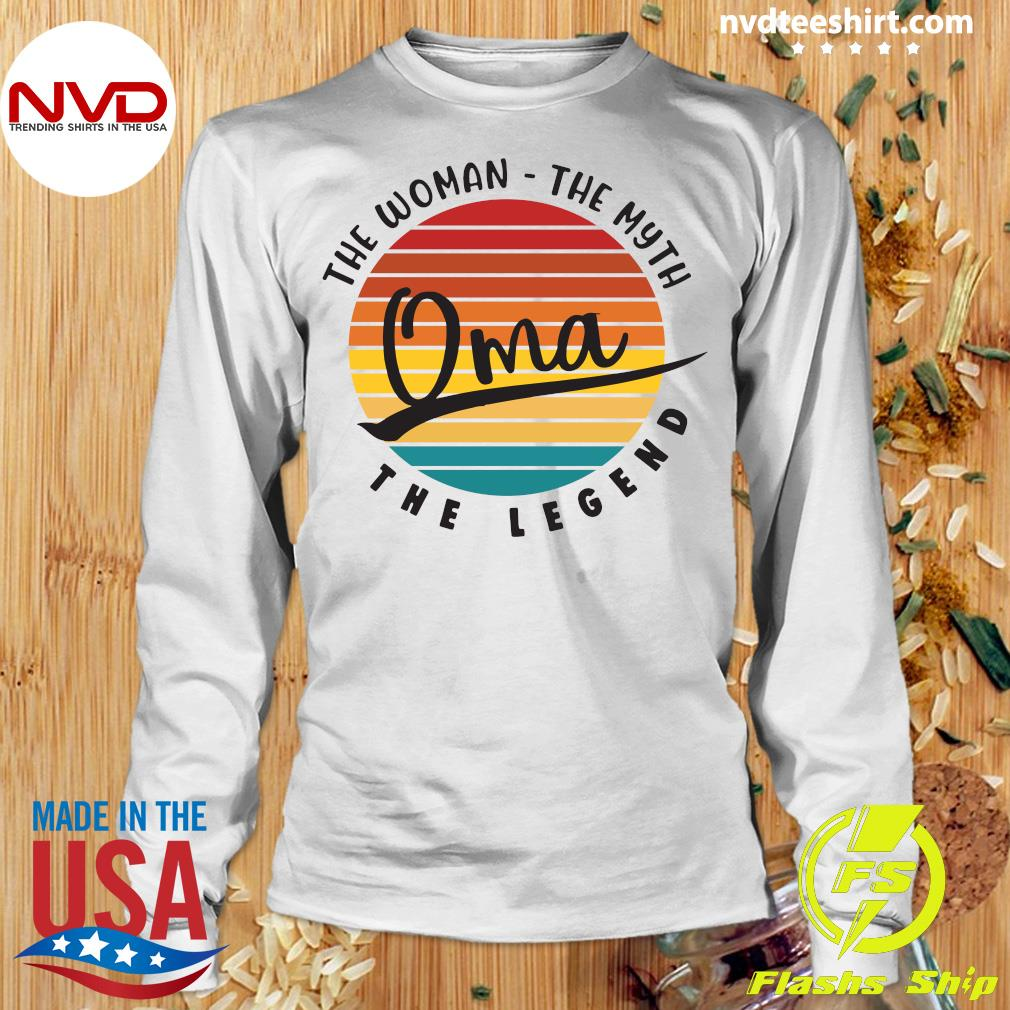Official The Woman The Myth Oma The Legend Vintage Retro T-s Longsleeve