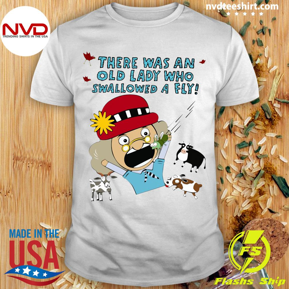 Official There Was An Old Lady Who Swallowed A Fly T-shirt