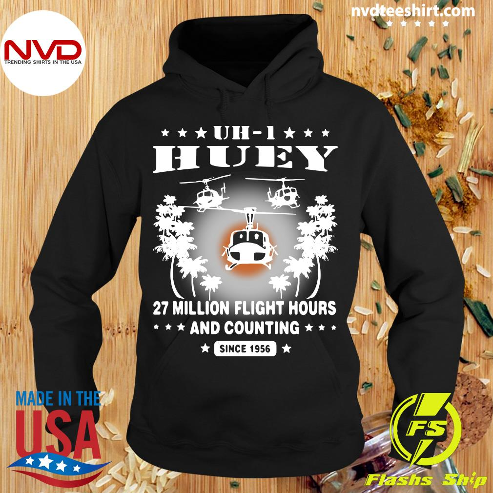 Official UH-1 Huey 27 Million Flight Hours And Counting Since 1956 T-s Hoodie
