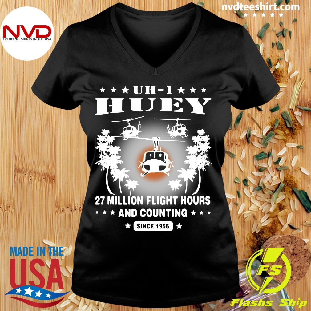 Official UH-1 Huey 27 Million Flight Hours And Counting Since 1956 T-s Ladies tee