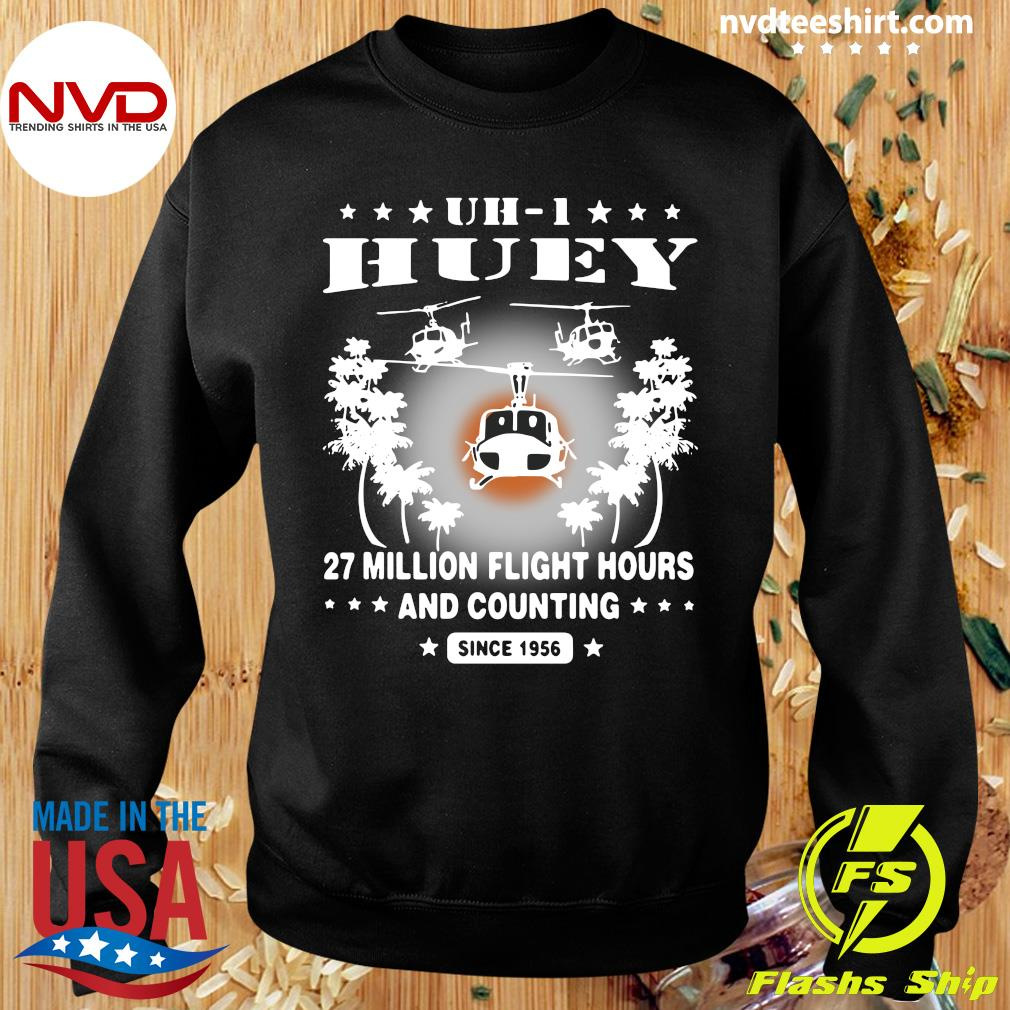 Official UH-1 Huey 27 Million Flight Hours And Counting Since 1956 T-s Sweater