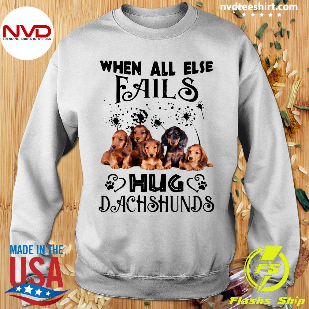 Official When All Else Fails Hug Dachshund T-s Sweater