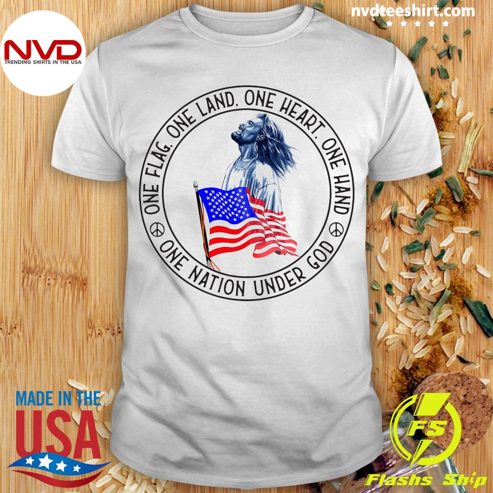 Funny Jesus One Flag One Land One Heart One Hand One Nation Under God American Flag T-shirt